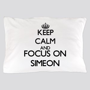 Keep Calm and Focus on Simeon Pillow Case