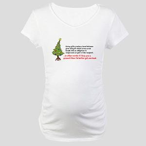 Mauss Gift Giving Maternity T-Shirt