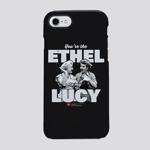 Ethel to my Lucy iPhone 7 Tough Case