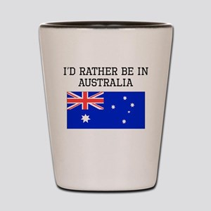 Id Rather Be In Australia Shot Glass
