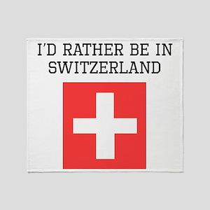 Id Rather Be In Switzerland Throw Blanket