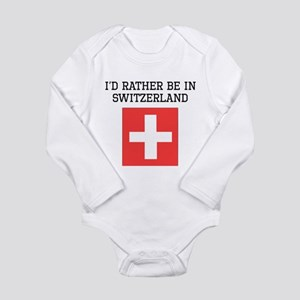 Id Rather Be In Switzerland Body Suit