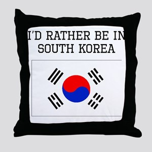 Id Rather Be In South Korea Throw Pillow