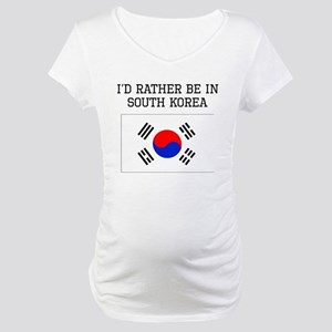 Id Rather Be In South Korea Maternity T-Shirt