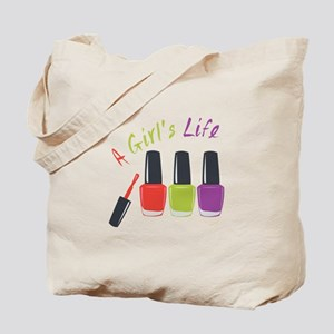 A Girls Life Tote Bag