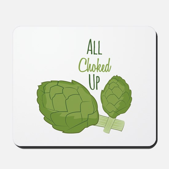 All Choked Up Mousepad