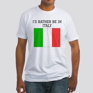 Id Rather Be In Italy T-Shirt