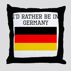 Id Rather Be In Germany Throw Pillow