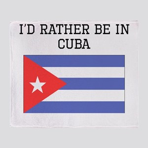 Id Rather Be In Cuba Throw Blanket