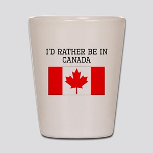 Id Rather Be In Canada Shot Glass