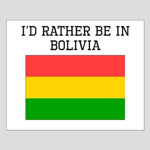 Id Rather Be In Bolivia Posters