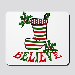 Christmas Stocking and Holly Believe Mousepad