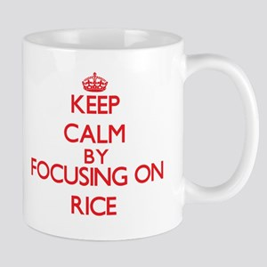 Keep Calm by focusing on Rice Mugs