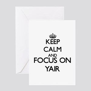 Keep Calm and Focus on Yair Greeting Cards