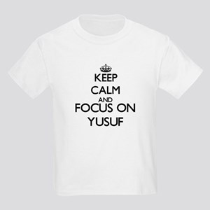 Keep Calm and Focus on Yusuf T-Shirt