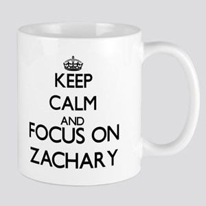 Keep Calm and Focus on Zachary Mugs