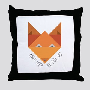 Fox Say Throw Pillow