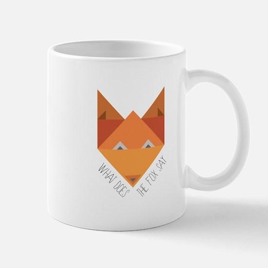 Fox Say Mugs