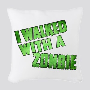 I Walked With a Zombie Vintage Woven Throw Pillow
