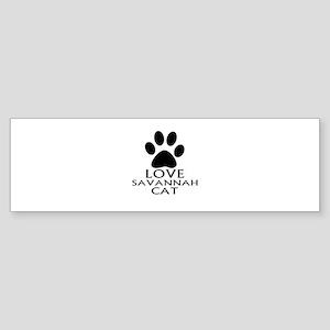 Love Savannah Cat Designs Sticker (Bumper)