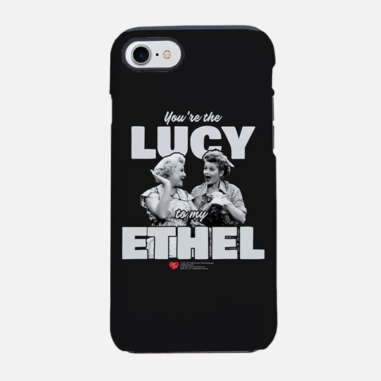 Lucy to my Ethel iPhone 7 Tough Case
