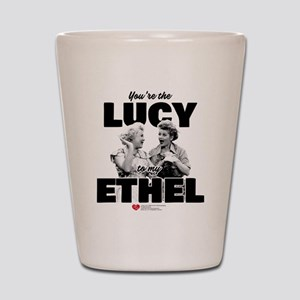 Lucy to my Ethel Shot Glass