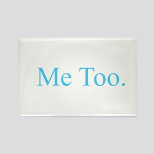 Me Too - Blue Magnets
