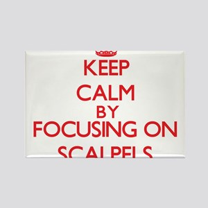 Keep Calm by focusing on Scalpels Magnets