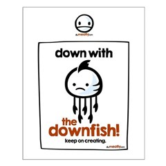 """Down With The Downfish! - 20"""" Posters"""