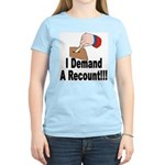 I Demand A Recount Women's Pink T-Shirt