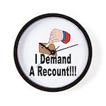 I Demand A Recount Wall Clock