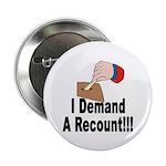 I Demand A Recount Button (10 pk)