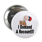 I Demand A Recount Button (100 pk)