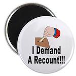 I Demand A Recount Magnet (10 pk)