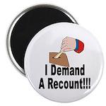 I Demand A Recount Magnet (100 pk)