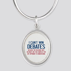 I Can't Win Debates Silver Oval Necklace