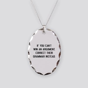 If You Can't Win An Argument Necklace Oval Charm
