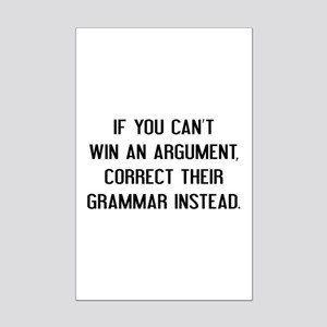 If You Can't Win An Argument Mini Poster Print