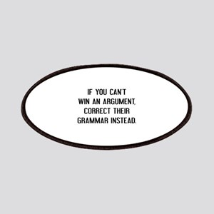 If You Can't Win An Argument Patches