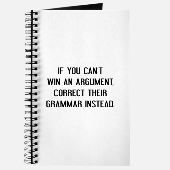 If You Can't Win An Argument Journal