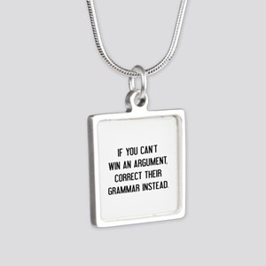 If You Can't Win An Argument Silver Square Necklac