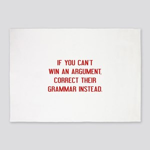If You Can't Win An Argument 5'x7'Area Rug