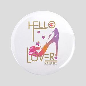 """Hello Lover 3 3.5"""" Button"""