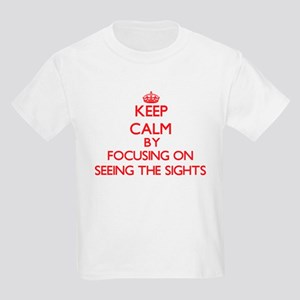 Keep Calm by focusing on Seeing The Sights T-Shirt