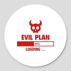 Evil Plan Loading Round Car Magnet