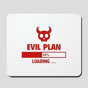 Evil Plan Loading Mousepad