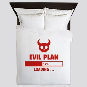 Evil Plan Loading Queen Duvet