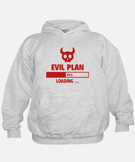 Evil Plan Loading Hoody