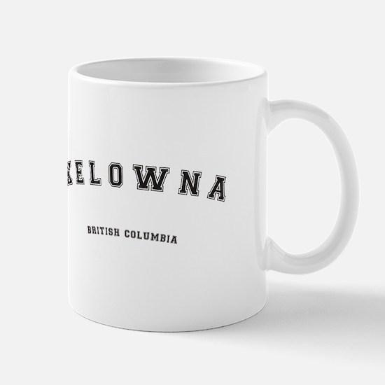Kelowna British Columbia Mugs