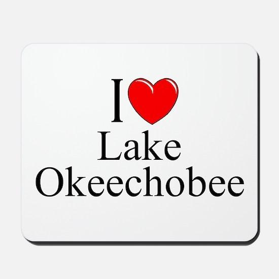 """""""I Love Lake Okeechobee"""" Mousepad"""
